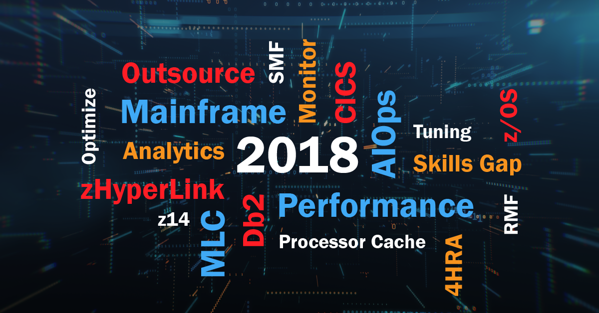 AIOps, Mainframe Monitoring, 2018 Mainframe Hot Topics